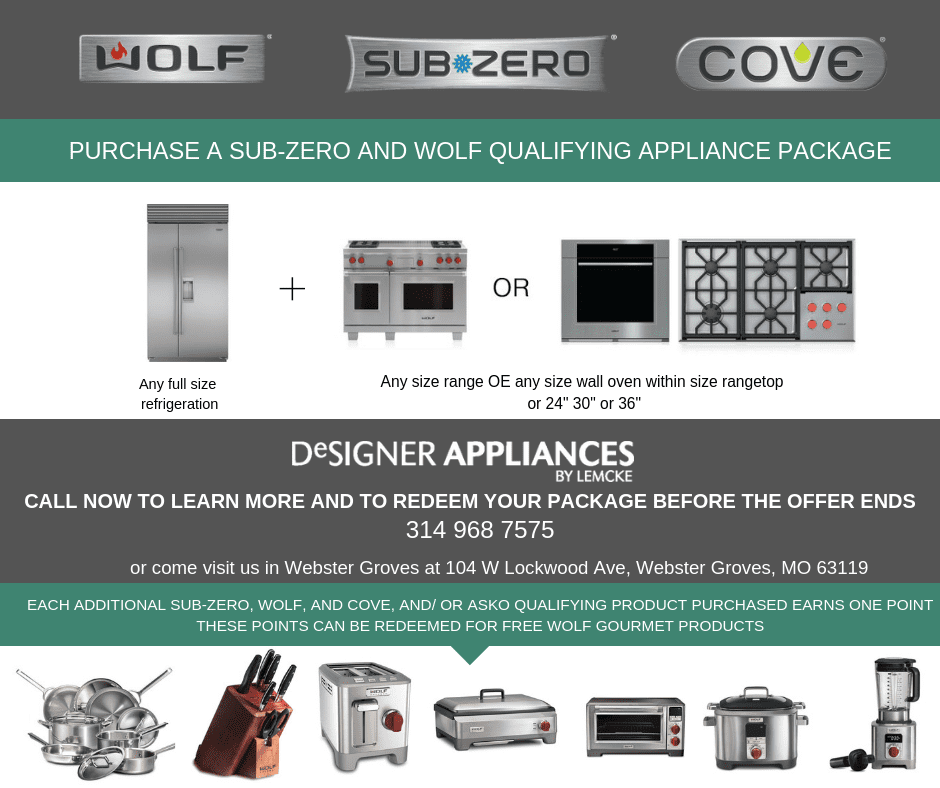 PURCHASE A SUB-ZERO AND WOLF QUALIFYING APPLIANCE PACKAGE